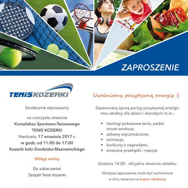 Zaproszenie na otwarcie Tenis Kozerki
