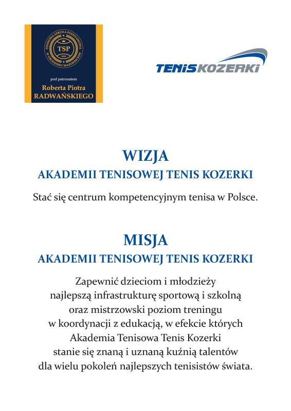 Wizja i Misja Akademii Tenisowej Tenis Kozerki