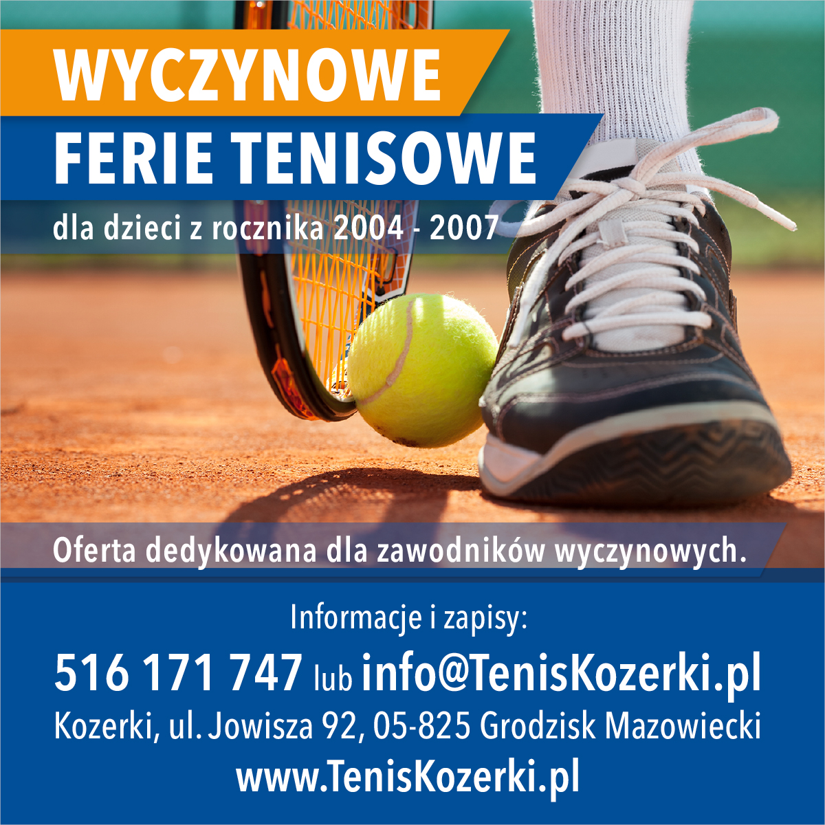 Wyczynowe Ferie Tenisowe w Tenis Kozerki